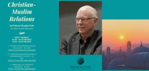 Christian-Muslim relations by Prof. Doug Pratt